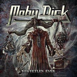MOBY DICK: Kegyetlen évek - újra feljátszott (CD)