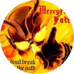 MERCYFUL FATE: Don't Break The Oath (jelvény, 2,5 cm)