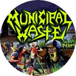 MUNICIPAL WASTE: The Art Of Partying (jelvény, 2,5 cm)