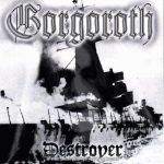 GORGOROTH: Destroyer - Or About How To Philosophize (LP, black)