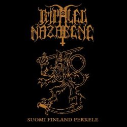 IMPALED NAZARENE: Suomi Finland Perkele (CD)