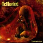 HELLFUELED: Volume One (CD)
