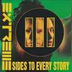 EXTREME: III Sides To Every Stories (CD)