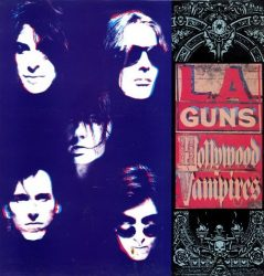 L.A. GUNS: Hollywood Vampires (+5 bonus) (CD)