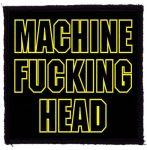 MACHINE HEAD: M.F.H. (95x95) (felvarró)