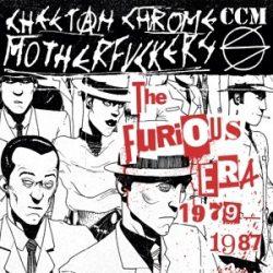 CHEETAH CHROME MOTHERFUCK: Furious Era 1979-1987 (2CD)