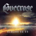 LOVECROSE: Alvilág és ég (CD)