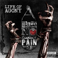 LIFE OF AGONY: A Place Where There's No More Pain (CD)