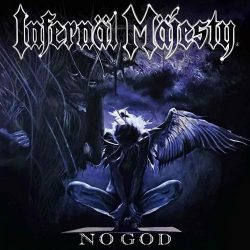 INFERNAL MAJESTY: No God (LP)