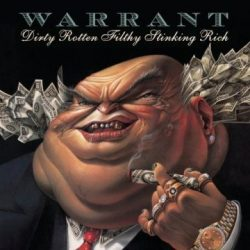 WARRANT: Dirty Rotten... (CD, remastered)