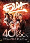 EDDA: 40 év rock (2015 Aréna, DVD)