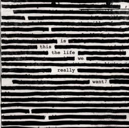 ROGER WATERS: Is This The Life We Really Want? (2LP, 180 gr)