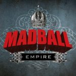 MADBALL: Empire (CD)