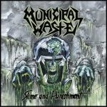 MUNICIPAL WASTE: Slime And Punishment (CD)