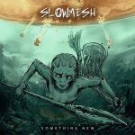 SLOWMESH: Something New (CD)
