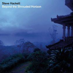 STEVE HACKETT: Beyond the Shrouded Horizon (CD)