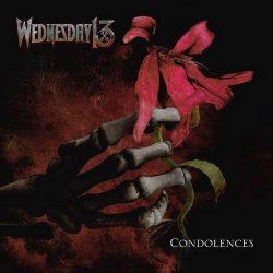 WEDNESDAY 13: Condolences (CD)