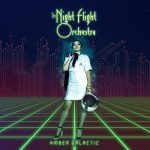 NIGHT FLIGHT ORCHESTRA: Amber Galactic (2LP)