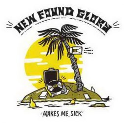 NEW FOUND GLORY: Makes Me Sick (CD)