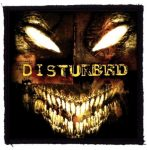 DISTURBED: The Guy (95x95) (felvarró)