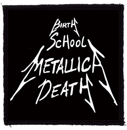52f61b88e0 METALLICA: Birth School Metallica Death (95x95) (felvarró ...