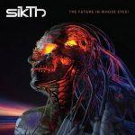 SIKTH: Future In Whose Eyes (CD, digipack)