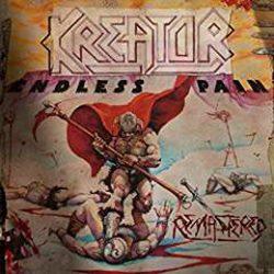 KREATOR: Endless Pain (CD, +6 bonus, 2017 reissue, remastered)