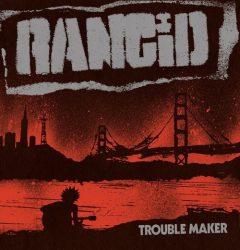 RANCID: Trouble Maker (CD)