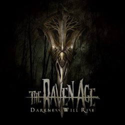 RAVEN AGE: Darkness Will Rise (CD)