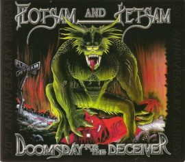 FLOTSAM & JETSAM: Doomsday For The Deceiver (2CD+DVD)