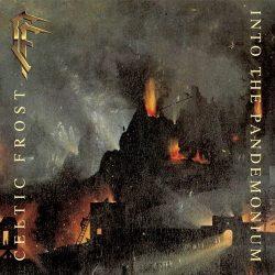 CELTIC FROST: Into The Pandemonium (+5 bonus, CD)