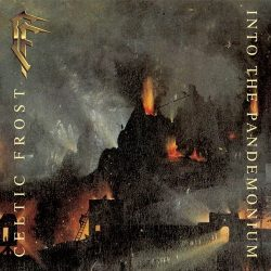 CELTIC FROST: Into The Pandemonium (+5 bonus, 2LP)