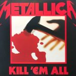 METALLICA: Kill 'em All (LP, 2016 remastered)