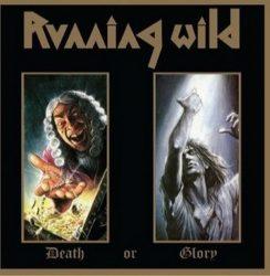 RUNNING WILD: Death Or Glory (2LP, reissue)