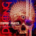 PRONG: Zero Days (CD)
