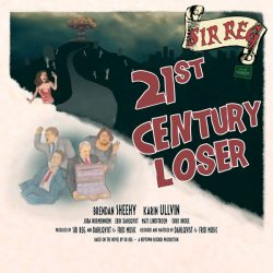 SIR REG: 21st Century Loser (CD)
