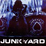 JUNKYARD: Junkyard (CD)