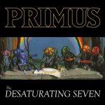 PRIMUS: Desaturating Seven (CD)
