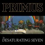 PRIMUS: Desaturating Seven (CD)