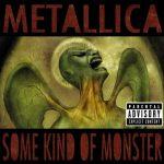 METALLICA: Some Kind Of Monster (CD) (akciós!)