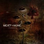 NEXT TO NONE: Phases (CD, digipack)