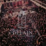 DELAIN: A Decade Of Delain - Live At Paradise (Blu-ray+DVD+2CD)
