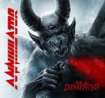 ANNIHILATOR: For The Demented (CD)