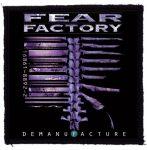 FEAR FACTORY: Demanufacture (95x95)
