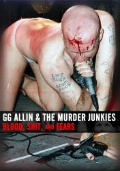 G.G. ALLIN: Blood, Shit And Fears (DVD)