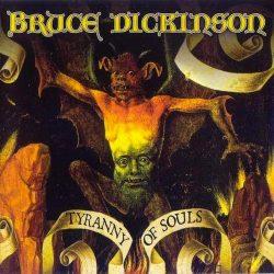 BRUCE DICKINSON: Tyranny Of Souls (CD)
