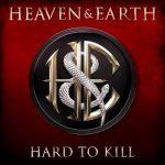 HEAVEN & EARTH: Hard To Kill (CD+DVD)