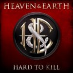 HEAVEN & EARTH: Hard To Kill (CD+DVD)
