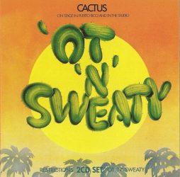 CACTUS: Restrictions/'Ot 'N' Sweaty (2CD)