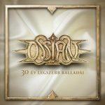 OSSIAN: 30 év legszebb balladái (CD)